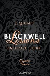 Blackwell Lessons - Endlose Liebe - Devoted 6 - Erotischer Roman