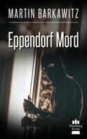 Martin Barkawitz: Eppendorf Mord ★★★★