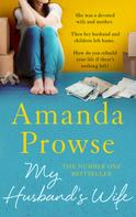 Amanda Prowse: My Husband's Wife ★★★★★