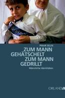 Pinar Selek: Zum Mann gehätschelt. Zum Mann gedrillt.