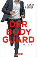 Sonja Rüther: Der Bodyguard ★★★★