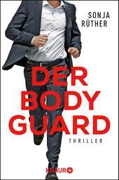Der Bodyguard - Thriller