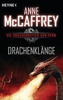 Anne McCaffrey: Drachenklänge ★★★★★