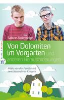 Sabine Zinkernagel: Von Dolomiten im Vorgarten und anderen Herausforderungen ★★★★