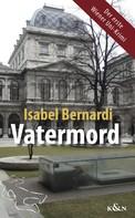 Isabel Bernardi: Vatermord