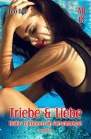Leo Bell: Triebe & Liebe ★★★★