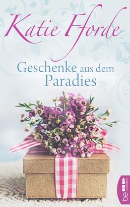 Geschenke aus dem Paradies