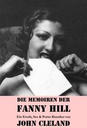 Die Memoiren der Fanny Hill (Ein Erotik, Sex & Porno Klassiker)