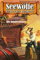 Fred McMason: Seewölfe - Piraten der Weltmeere 301 ★★★★