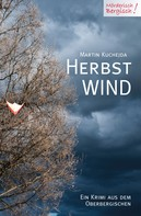Martin Kuchejda: Herbstwind ★★★