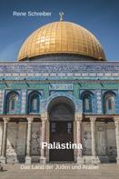 René Schreiber: Palästina