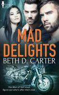 Beth D. Carter: Mad Delights