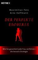 Maximilian Pütz: Der perfekte Eroberer ★★★★