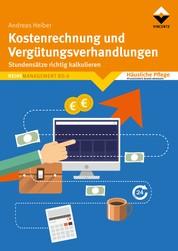 Kostenrechnung und Vergütungsverhandlungen - Stundensätze richtig kalkulieren