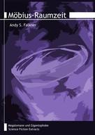 Andy S. Falkner: Möbius-Raumzeit
