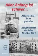 Claudia Stosik: Hans Hüfner: Aller Anfang ist schwer ... Architekt ist er geworden
