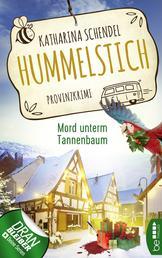 Hummelstich - Mord unterm Tannenbaum - Provinzkrimi