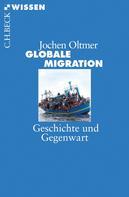Jochen Oltmer: Globale Migration ★★★★