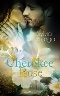 Sylvia Pranga: Cherokee Rose ★★★★
