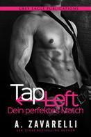 A. Zavarelli: Tap Left – Dein perfektes Match ★★★★