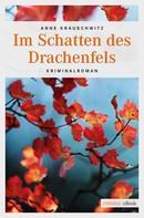 Anne Krauschwitz: Im Schatten des Drachenfels ★★★★