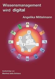 Wissensmanagement wird digital