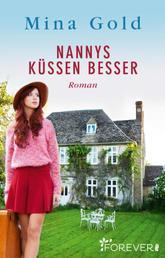 Nannys küssen besser - Roman