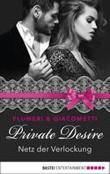 Elisabetta Flumeri: Private Desire - Netz der Verlockung ★★★★
