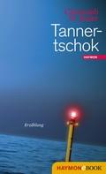 Christoph W. Bauer: Tannertschok