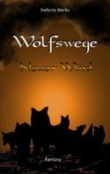 Stefanie Worbs: Wolfswege 2 ★★★★