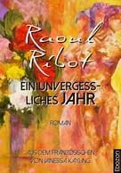 Raoul Ribot: Ein unvergessliches Jahr ★★