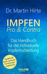 Impfen Pro & Contra - Das Handbuch für die individuelle Impfentscheidung