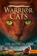 Erin Hunter: Warrior Cats - Vision von Schatten. Die Mission des Schülers ★★★★★