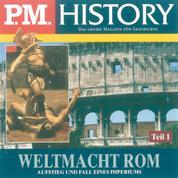 Weltmacht Rom - Teil 1 - Aufstieg und Fall eines Imperiums