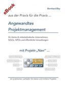 Bernhard Bley: Angewandtes Projektmanagement