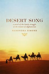 Desert Song - a novel of the lonely struggle of the women of Afghanistan
