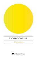 Carlo Schäfer: Schlusslicht