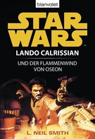 Neil L. Smith: Star Wars. Lando Calrissian. Lando Calrissian und der Flammenwind von Oseon ★★★★