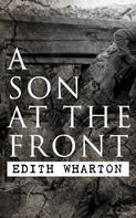 Edith Wharton: A Son at the Front