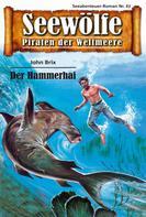 John Brix: Seewölfe - Piraten der Weltmeere 67 ★★★★