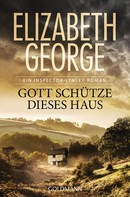 Elizabeth George: Gott schütze dieses Haus ★★★★★