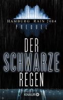 Rainer Wekwerth: Hamburg Rain 2084 Prolog. Der schwarze Regen ★★★