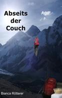 Bianca Rötterer: Abseits der Couch ★★★★
