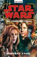 Timothy Zahn: Star Wars. Die Verschollenen ★★★★