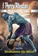 Olaf Brill: Mission SOL 5: Strafkolonie der Ksuni ★★★★