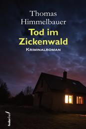 Tod im Zickenwald - Österreich Krimi