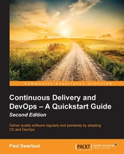 Continuous Delivery and DevOps – A Quickstart Guide - Second Edition
