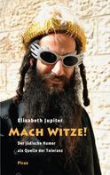 Elisabeth Jupiter: Mach Witze! ★★★★