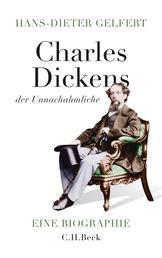 Charles Dickens - der Unnachahmliche