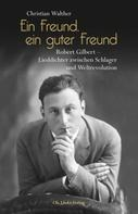 Christian Walther: Ein Freund, ein guter Freund ★★★